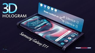 Samsung Galaxy S11 - 3D HOLOGRAM SMARTPHONE!!!