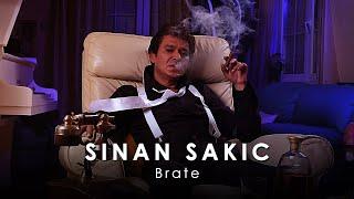 Sinan Sakic - Brate - (Audio 2011)
