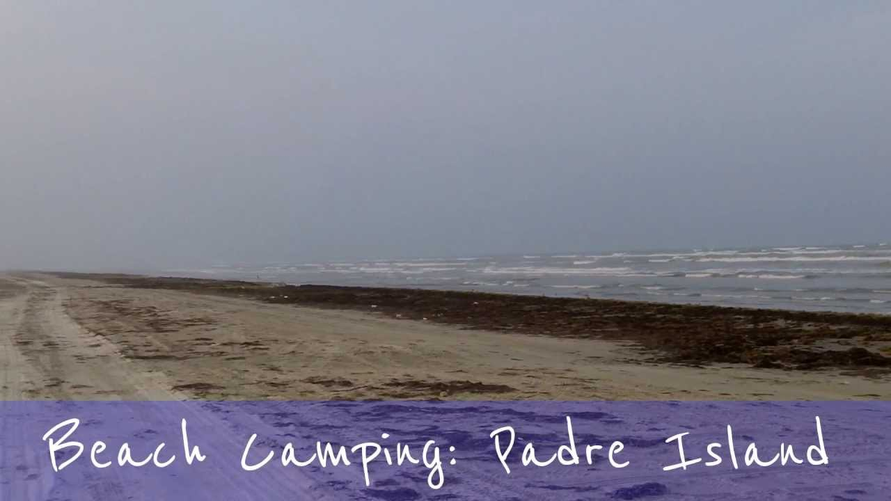 Beach Camping South Padre Island How To