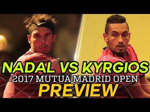 Rafa Nadal vs Nick Kyrgios 2017 Mutua Madrid Open Preview