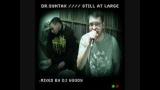 Dr Syntax - Still at Large - 01 - Fuck you man!