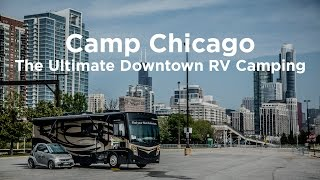 Camp Chicago - The Ultimate Downtown RV Camping