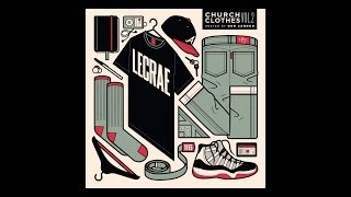 Lecrae Church Clothes Volume 2 [FULL ALBUM] Free download Mp3