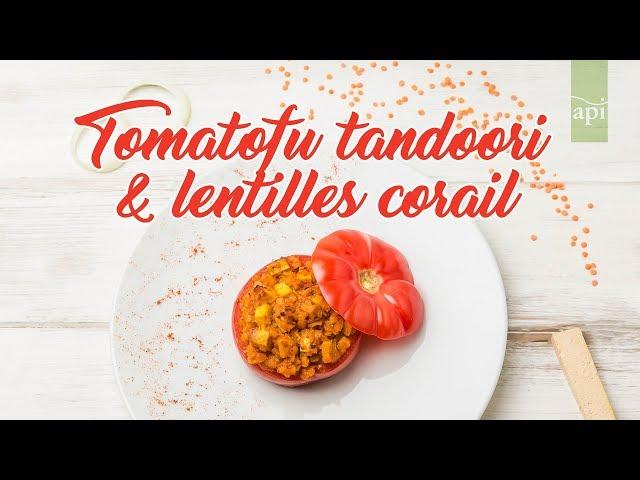 Tomatofu tandoori & lentilles corail