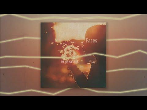 The New Addiction - Faces (Lyric Video)