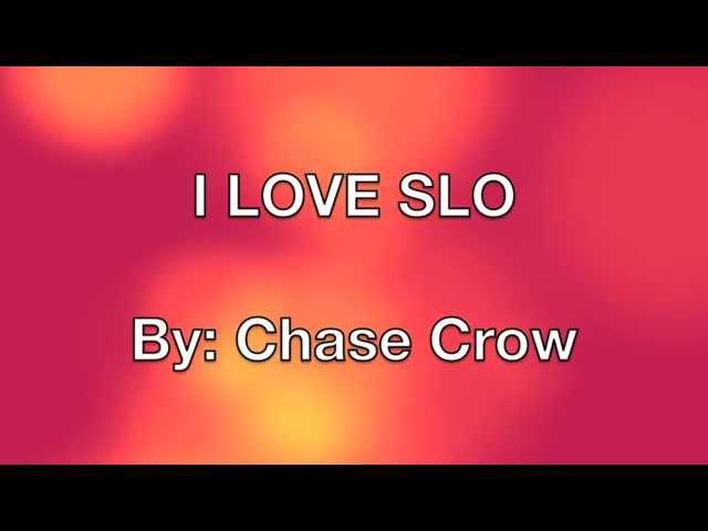 I Love SLO (Explicit)