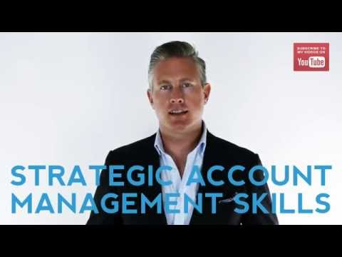 The 6 Skills Every Strategic Account Manager Should Have