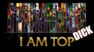 One of BrickyOrchid8's most viewed videos: Top 5 Total Dick Champions - Top Lane Edition