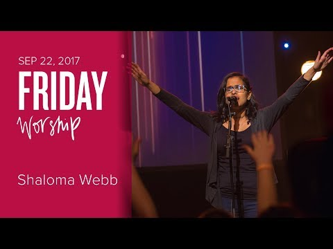 Catch The Fire Worship with Shaloma Webb (Friday, 22 Sep 2017)