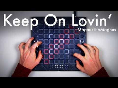MagnusTheMagnus  Keep On Lovin'  Launchpad Performance