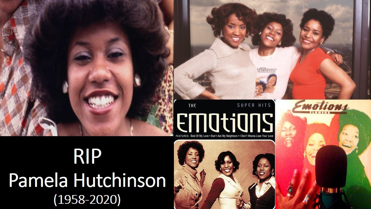 Prayers:  Pamela Hutchinson of The Legendary Singing Group 'The Emotions' Has Passed Age 61