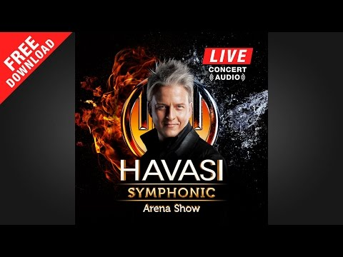HAVASI Symphonic Arena Show LIVE (Full Album)
