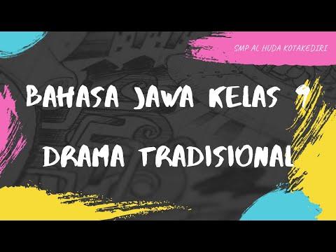 BAHASA JAWA KELAS 9 - DRAMA TRADISIONAL