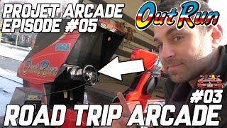 PROJET ARCADE #05 - ROAD TRIP #03 - OUTRUN DELUXE - SEGA