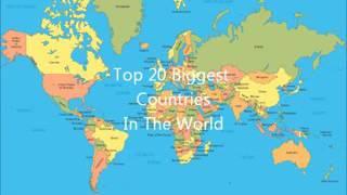 Top 20 biggest countries