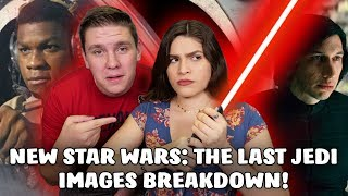 New STAR WARS: THE LAST JEDI Images Breakdown!