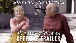 Whatever Works - Official Trailer!