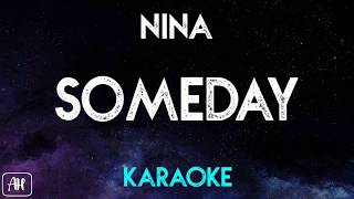 Nina - Someday (Karaoke/Piano Instrumental)