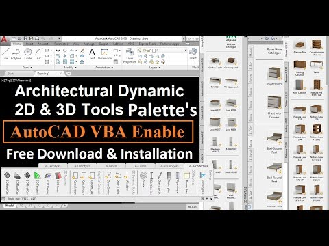 Architectural 2D/3D Tool Palettes & AutoCAD VBA Enabler 2018-Download & Install Part 1-Tips & Tricks