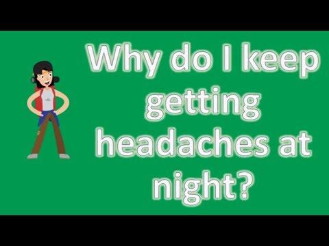 why-do-i-keep-getting-headaches-at-night-?-|-health-faq-channel