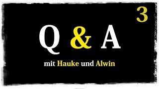 Q&A mit Hauke und Alvin | Pen & Paper B.E.A.R.D.S | #4 | Part 3 | 30.06.2015