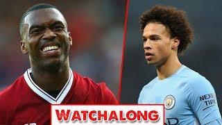 Liverpool FC v Manchester City LIVE Stream Watchalong #YNWA #LFC