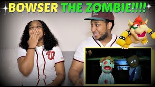 "SML Short: ""Zombie Bowser!"" REACTION!!!"