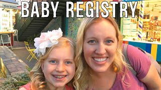 Girls Day Out: Making our Baby Registry || Mommy Monday
