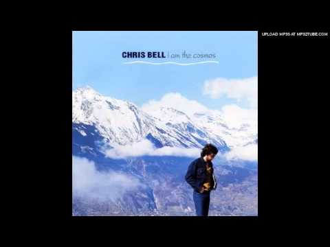Chris Bell - I Am the Cosmos mp3