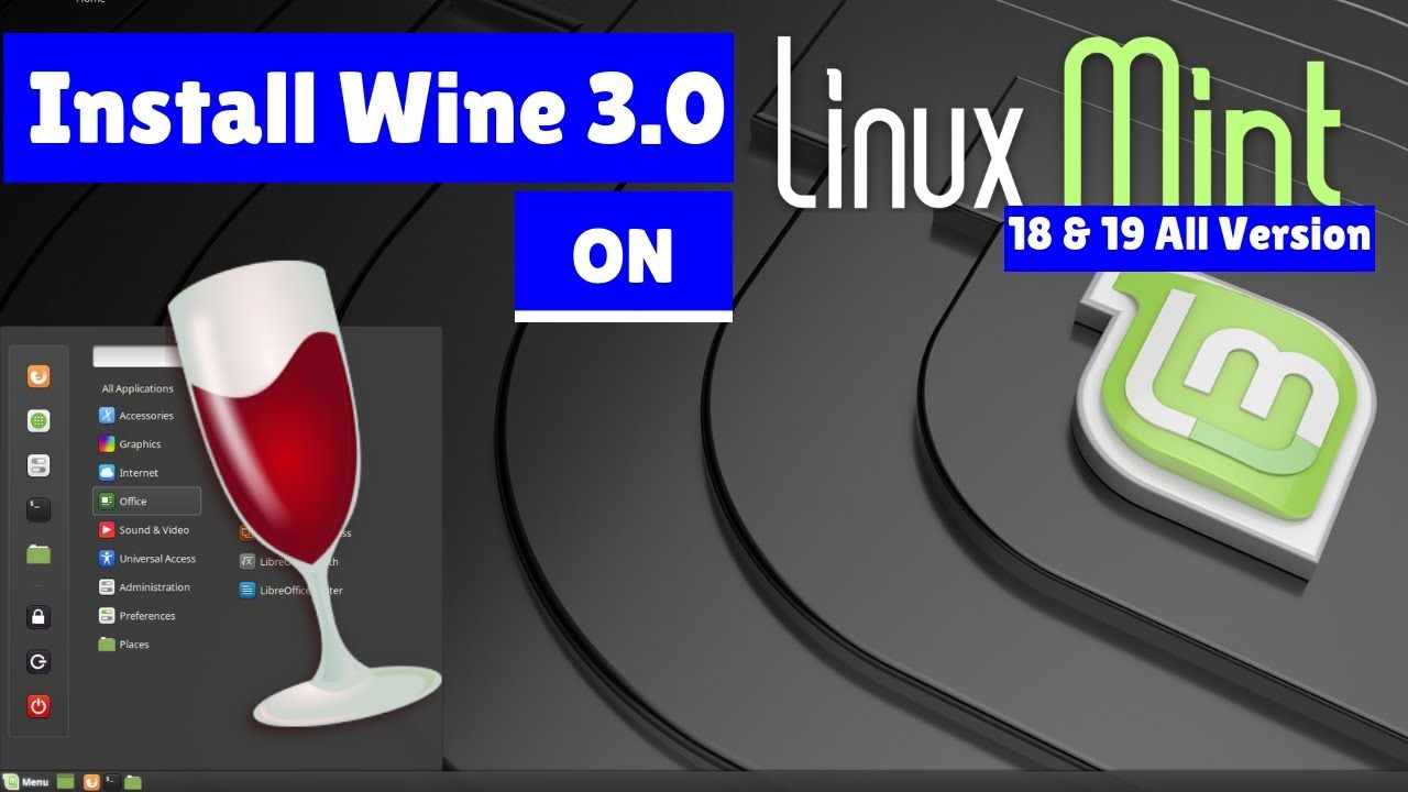 How to install Wine 3 0 on Linux Mint 18 3, Linux Mint 19