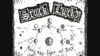 Stuck Lucky - Hate The Light of Day (Full Album)