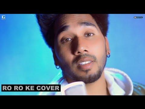 ro-ro-ke-unplugged-:-musahib- -latest-punjabi-songs- -gk.digital- -geet-mp3