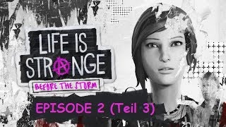 Life is Strange: Before the Storm | Episode 2 (Teil3)