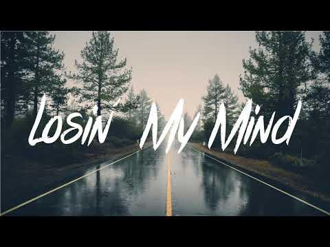LKA - Losin' My Mind