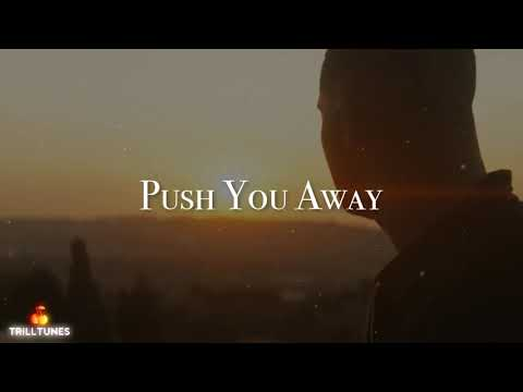 #Drake - Push You Away (January 2019)