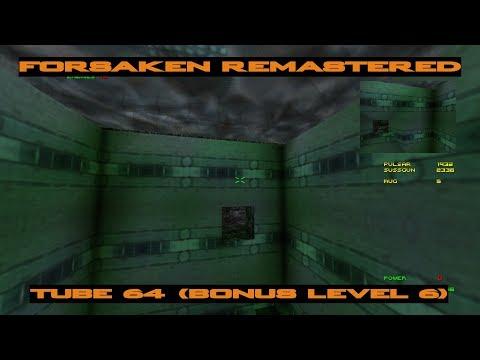Forsaken Remastered - Tube 64 (Bonus Level 6) |