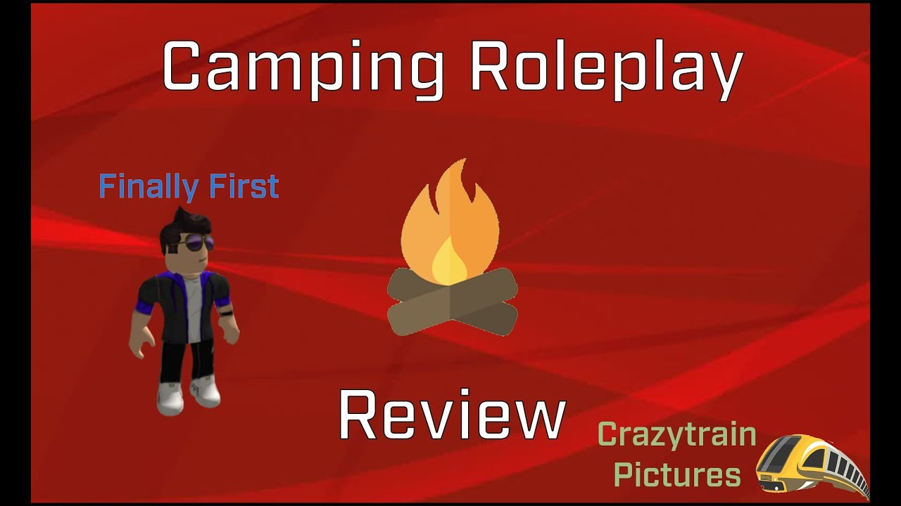 Roblox Camping Roleplay Roblox Camping Roleplay Review First Youtuber To Join The New Moved Game Season 2 Episode 6 Youtube