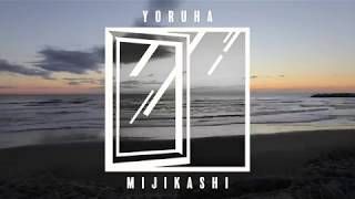 Words&music by Susumu Yamaguchi Arranged by Yoruha Mijikashi -Addit...