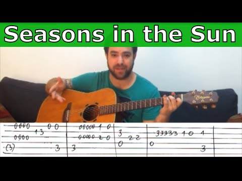 Fingerstyle Tutorial: Seasons in the Sun - Guitar Lesson w/ TAB