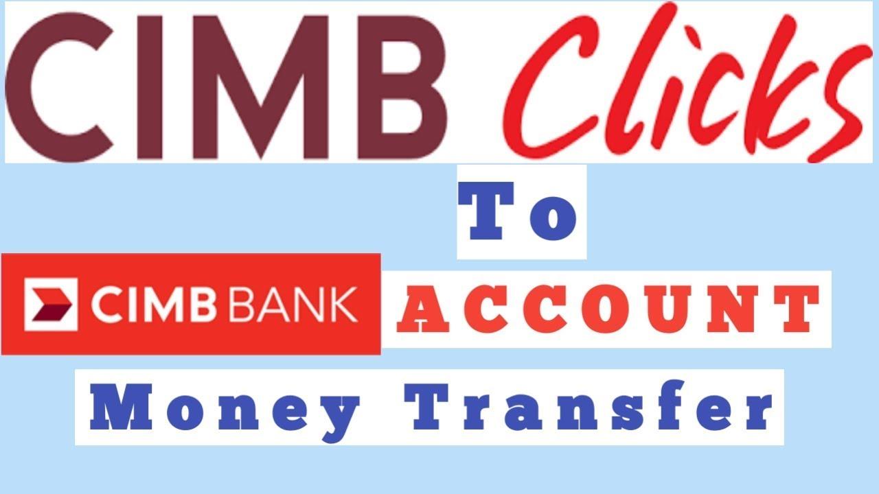 Transfer Money Easily With Cimb Clicks Cara Duit Guna Baru 2018 2019