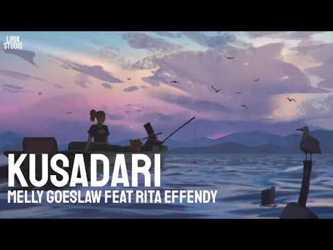 Kusadari – Melly Goeslaw Feat Rita Effendy [LIRIK]
