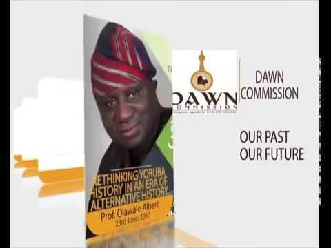 "Yoruba Historical Conversations ""Rethinking Yoruba Unity in an Era of Alternative History"""