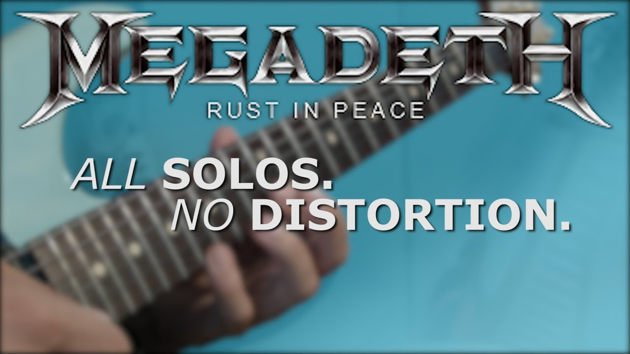 Every Rust in Peace Solo Played Without Distortion (Marty Friedman)