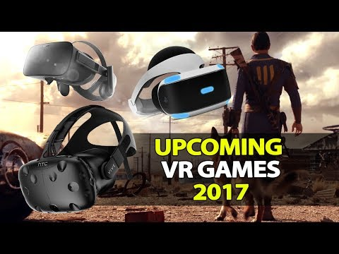20 Awesome Upcoming VR Games 2017 | HTC Vive, Oculus Rift, PSVR (March-December)