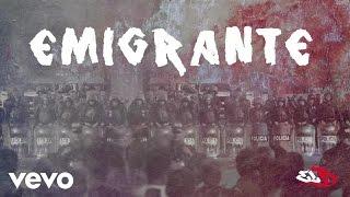 El B - Emigrante (Lyric Video)