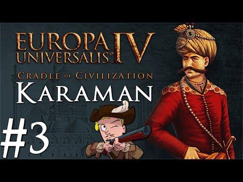 Europa Universalis 4 | Cradle of Civilization | Karaman | Part 3