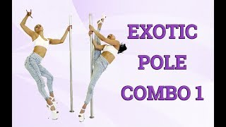 Exotic pole combo 1 and 3 exotic moves