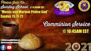 MtVernonMBCDetroit - Communion Sunday Service - 9/05/2021