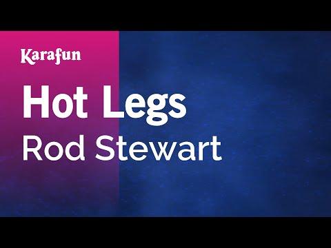 Karaoke Hot Legs - Rod Stewart *