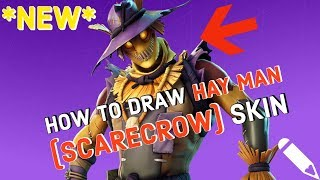 How To Draw The *NEW* Hay Man (Scarecrow) Skin From Fortnite Battle Royale